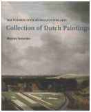The Pushkin State Museum of Fine Arts. Collection of Dutch Paintings